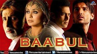 Baabul | Hindi Movies Full Movie | Salman Khan Movies | Amitabh Bachchan | Bollywood Full Movies