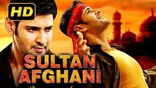 Sultan Afghani (2016) Telugu Film Dubbed Into Hindi Full Movie | Mahesh Babu, Trisha Krishnan