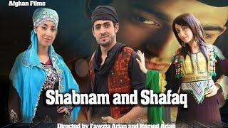 Shabnam and Shafaq - Afghan Full Movie