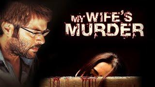 My Wife's Murder Full Movie | Hindi Movies 2016 Full Movie | Anil Kapoor Movies | Crime Thriller